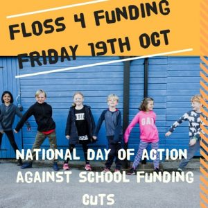 Floss4Funding National Day of Action against school funding cuts Friday 19 Oct